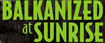 Balkanized at Sunrise logo